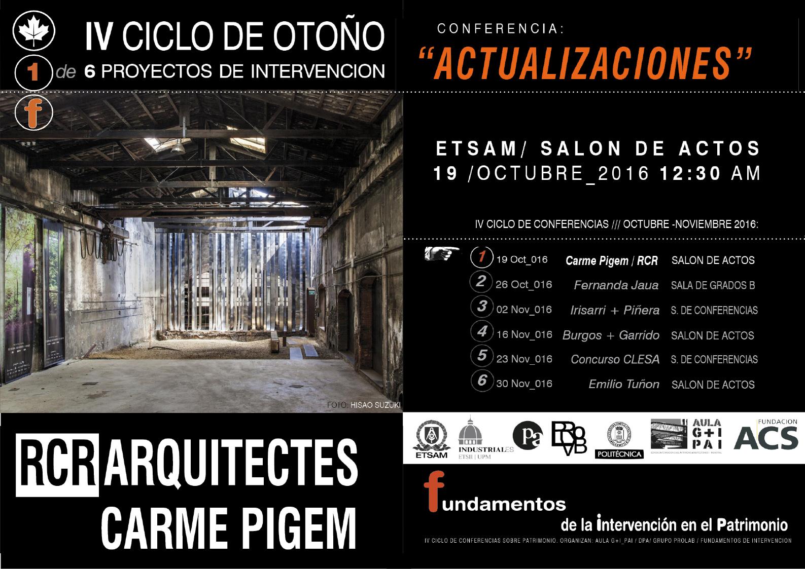 """IV ciclo de conferencias de Otoño sobre intervenciones en patrimonio industrial """"Actualizaciones"""" Conferencia a cargo de RCR Arquitectes"""